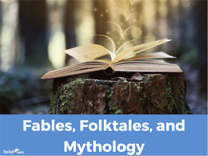 Fables, Folktales, and Mythology